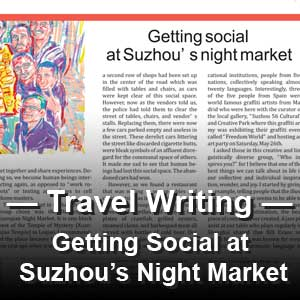 "Article: ""Getting Social at Suzhou's Night Market"" Suzhou Review newspaper"